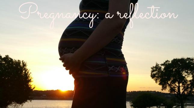 pregnancy a reflection